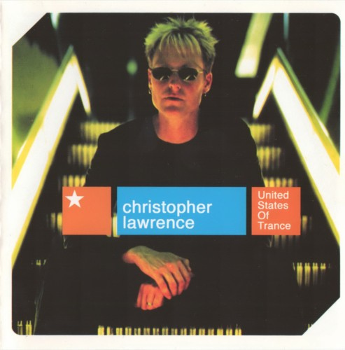 (Trance) VA - Christopher Lawrence - United States Of Trance - 2001, FLAC (tracks+.cue), lossless