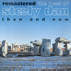 (Jazz-Rock) Steely Dan - The Best of Steely Dan Then and Now (Remastered)- 1993, APE (image+.cue), lossless