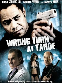 Поворот с Тахо / Wrong Turn at Tahoe (2009) DVDRip